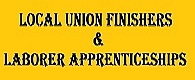 Local Union Finishers & Laborer Apprenticeships