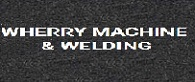 Wherry Machine & Welding